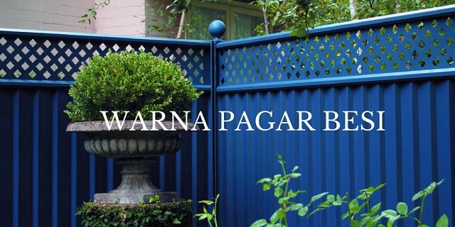 Warna Cat Pagar Kayu Minimalis Content