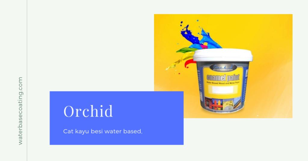 merk produk cat plitur dan cat duco di Indonesia ORCHID bioindustries